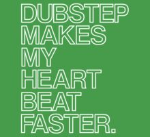 Dubstep Makes My heart Beat Faster by DropBass