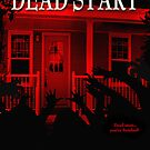 Dead Start Movie Poster Tee by fcpproducts