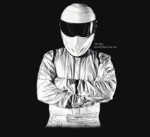 The Stig... He Will Kick Your Ass by Jacob King