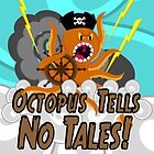 Octopus Tells no Tales! Blue Sky Version by creativeburn