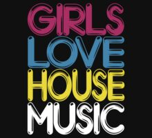 Girls Love House Music by DropBass