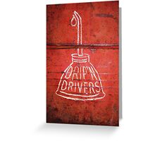 DRIP'N DRIVERS Greeting Card