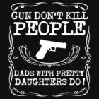 Gun dont kill people by personalized