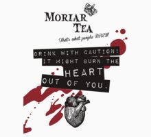 Moriar Tea Drink carefully T-Shirt