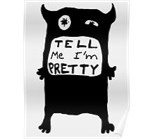 Pretty Monster Drawing in Black and White Poster