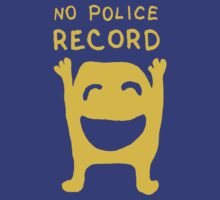No Police Record drawing with text by DiabolickalPLAN