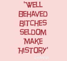 'Well Behaved Bitches...' Rihanna Quote Red & Black Design Kids Clothes