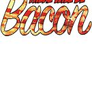 Bacon by BUB THE ZOMBIE