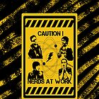 Caution! Nerds at work - Big Bang Theory by Antonio  Luppino