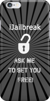 IJailbreak, ask me to set you free by AuthentrikART