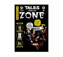 Tales from the Zone 2 Art Print