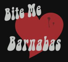 Bite Me Barnabas by waywardtees