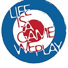 Life is A Game We Play by Dave Welsh