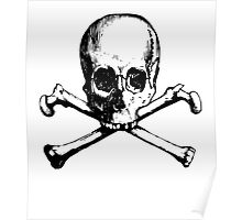 Skull And Crossbone Poster
