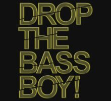 Drop The Bass Boy! (Golden) by DropBass