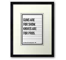 My Lock Stock and Two Smoking Barrels Movie Quote poster Framed Print