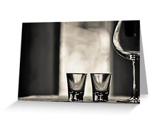 2 Shots, one red wine make your day...Got 14 Featured Works Greeting Card