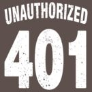 Team shirt - 401 Unauthorized, white letters by JRon
