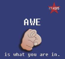 I.T HERO - AWE.. by AdeGee