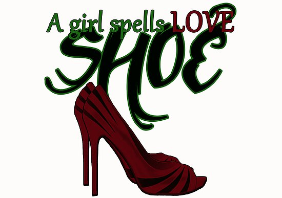 A Girl Spells Love SHOE by Amiteestoo