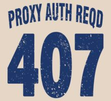 Team shirt - 407 Proxy Auth Reqd, blue letters by JRon