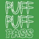 Puff Puff Pass by maryjanejct