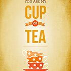 You are my cup of tea by annamoreganna