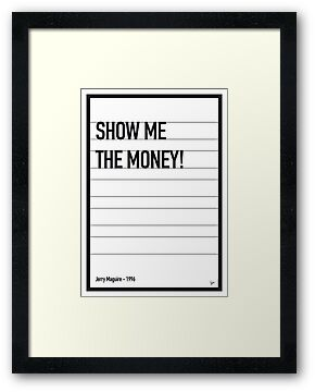 My Jerry Maguire Movie Quote poster by Chungkong