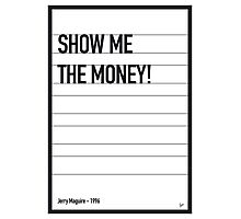 My Jerry Maguire Movie Quote poster Photographic Print