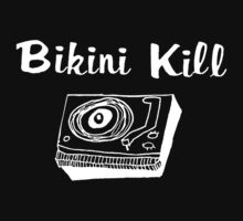 Bikini Kill (on black) by AdrienneOrpheus