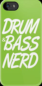 Drum & Bass Nerd by DropBass