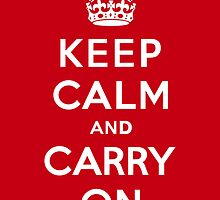 Keep Calm and Carry On by Paul Lancaster