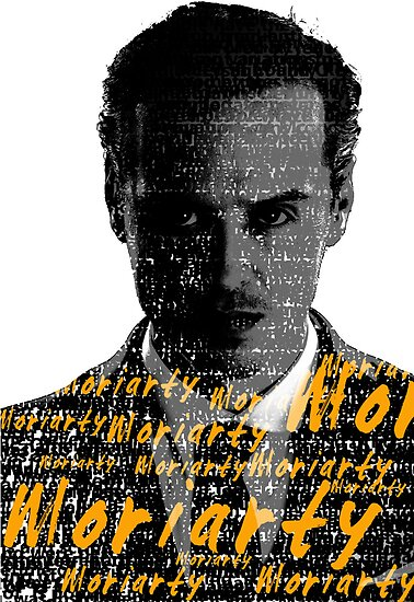 Moriarty - Text by SkinnyJoe