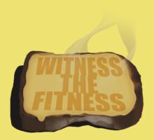 Witness the Fitness by Mistakatt
