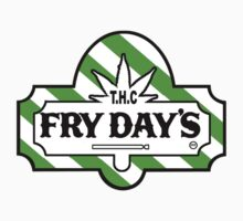THC Fry Days - Stay for the fun by mouseman