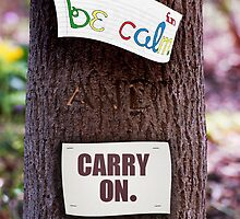 Be Calm & Carry On by Natalie Louisa Paula