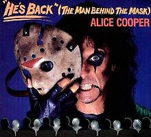 Alice Cooper He's Back! by drummer541