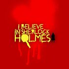 I Believe In Sherlock Iphones by KitsuneDesigns
