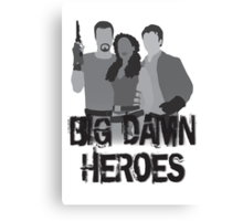 Big Damn Heroes - Firefly poster Canvas Print