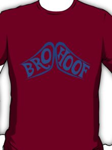 BROHOOF! (blue) T-Shirt