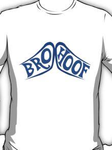 BROHOOF! (blue) T-Shirt