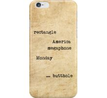 I'm gonna type every word I know iPhone Case/Skin