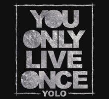 YOLO  by Ian Taylor