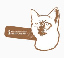 i don t know how to date, just cat by Catebooks