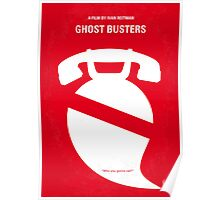 No104 My Ghost busters minimal movie poster Poster