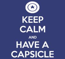 KEEP CALM and have a Capsicle by Golubaja