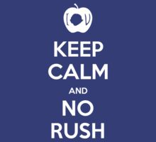 KEEP CALM and no rush by Golubaja