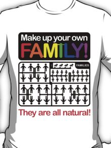 Make up your own family! T-Shirt