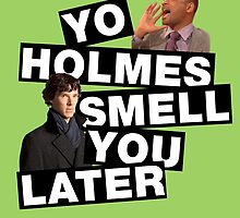 YO HOLMES! [Smith] by nimbusnought