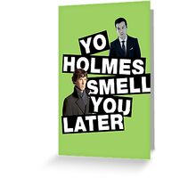 YO HOLMES! [Moriarty] Greeting Card
